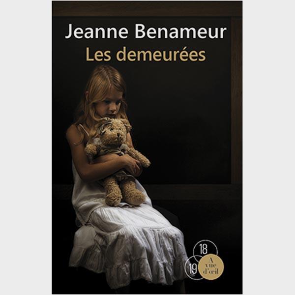 Livre gros caractères - Les Demeurées - Benameur Jeanne