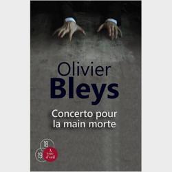 Livre gros caractères - Concerto pour la main morte - Bleys Olivier