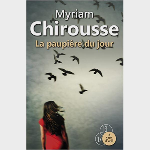 Livre gros caractères - La Paupière du jour - Chirousse Myriam