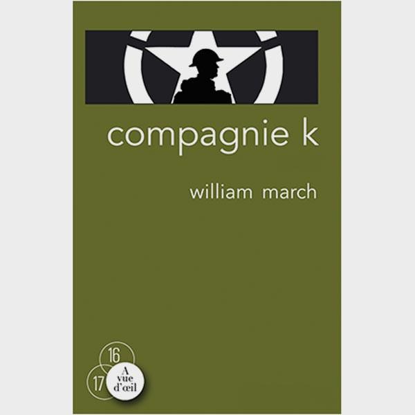 Livre gros caractères - Compagnie K - March William