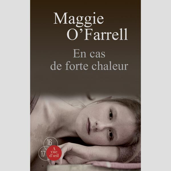 Livre gros caractères - En cas de forte chaleur - O'Farrell Maggie