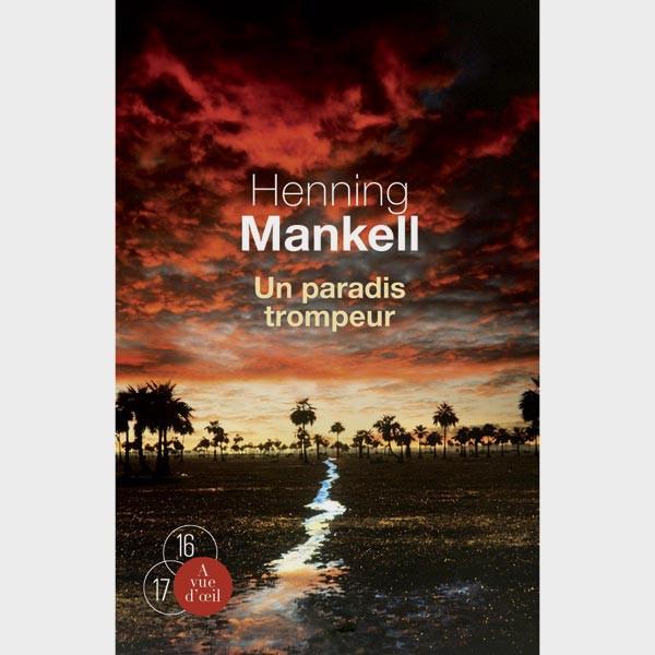 Livre gros caractères - Un paradis trompeur - Mankell Henning