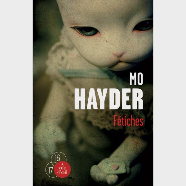 Livre gros caractères - Fétiches - Hayder Mo