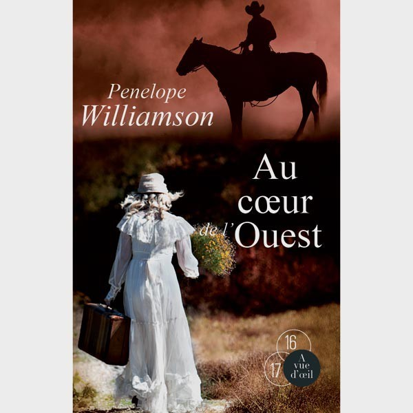 Livre grands caractères - Au cœur de l'Ouest – 2 Tomes - Williamson Penelope
