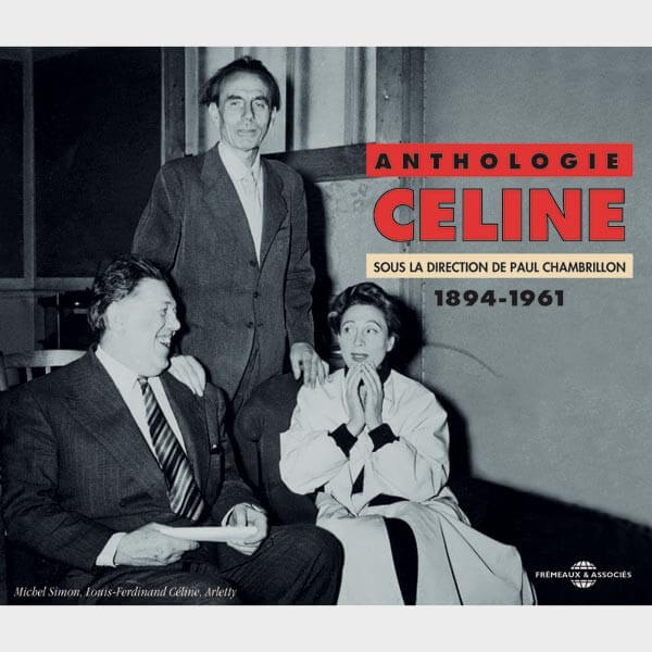 Livre audio - ANTHOLOGIE 1894-1961 - LOUIS FERDINAND CELINE