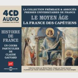 Livre audio et sonore - LE MOYEN ÂGE - LA FRANCE DES CAPÉTIENS - HISTOIRE DE FRANCE