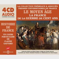 Livre audio et sonore - LE MOYEN ÂGE - LA FRANCE DE LA GUERRE DE CENT ANS - HISTOIRE DE FRANCE
