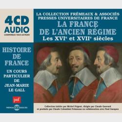 Livre audio et sonore - LA FRANCE DE L'ANCIEN RÉGIME (XVIE ET XVIIE SIÈCLES) - HISTOIRE DE FRANCE