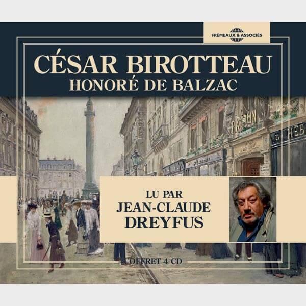 Livre audio et sonore - CÉSAR BIROTTEAU - HONORÉ DE BALZAC