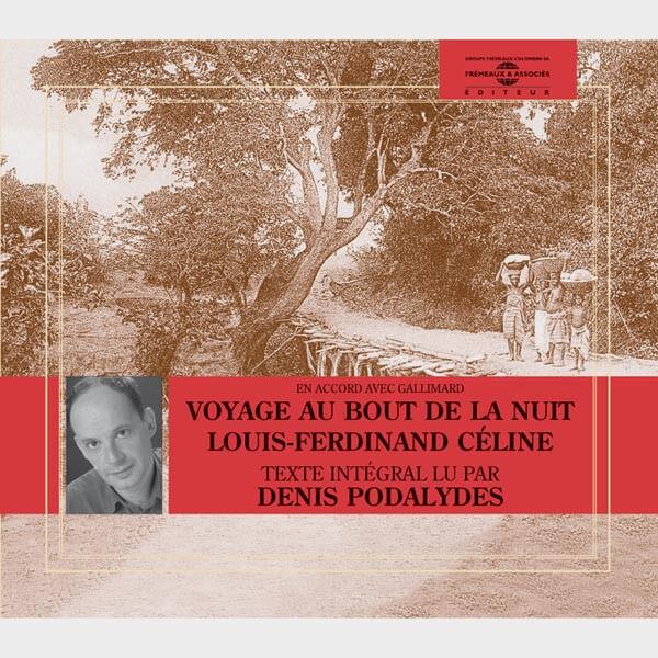 Livre audio et sonore - LE VOYAGE AU BOUT DE LA NUIT - CELINE