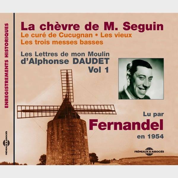Livre audio et sonore - LA CHEVRE DE M. SEGUIN - LE CURE DE CUCUGNAN - LES VIEUX - LES TROIS MESSES BASSES - ALPHONSE DAUDET