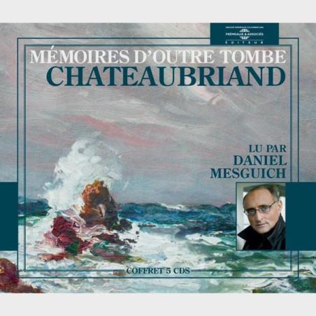 Livre audio - MÉMOIRES D'OUTRE TOMBE - CHATEAUBRIAND