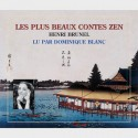 Livre audio - LES PLUS BEAUX CONTES ZEN - HENRI BRUNEL