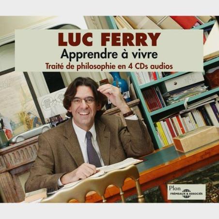 Livre audio - TRAITE DE PHILOSOPHIE EN 4 CDS - APPRENDRE A VIVRE - LUC FERRY