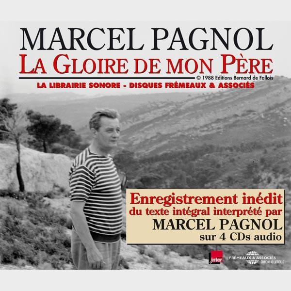 Livre audio et sonore - LA GLOIRE DE MON PERE - MARCEL PAGNOL