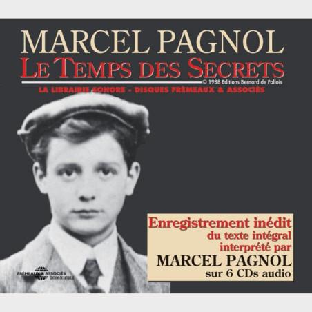Livre audio - LE TEMPS DES SECRETS - MARCEL PAGNOL