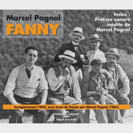 Livre audio - AVEC RAIMU, FRESNAY, ORANE DEMAZIS… ENREGISTREMENT DE 1932 - MARCEL PAGNOL - FANNY