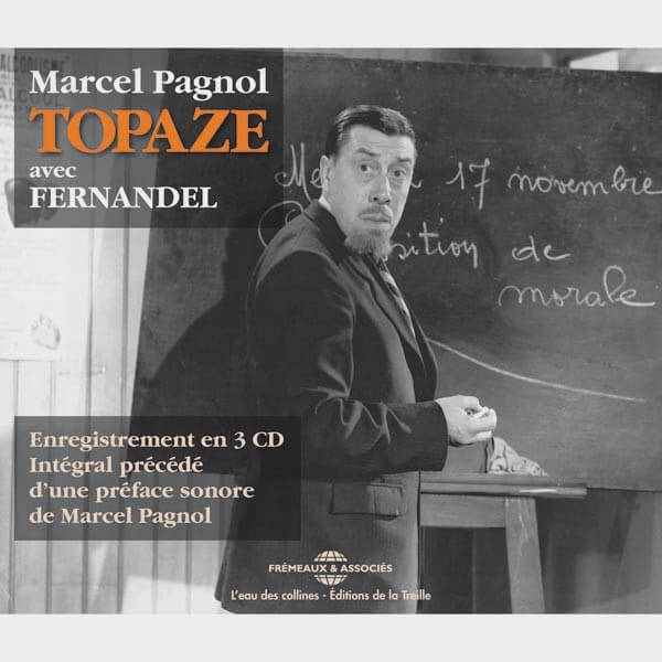 Livre audio et sonore - TOPAZE - MARCEL PAGNOL