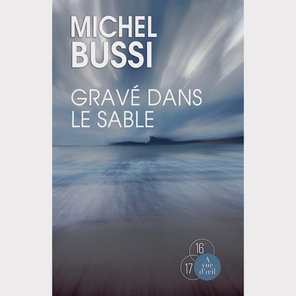 Livre gros caractères - Gravé dans le sable - Bussi Michel