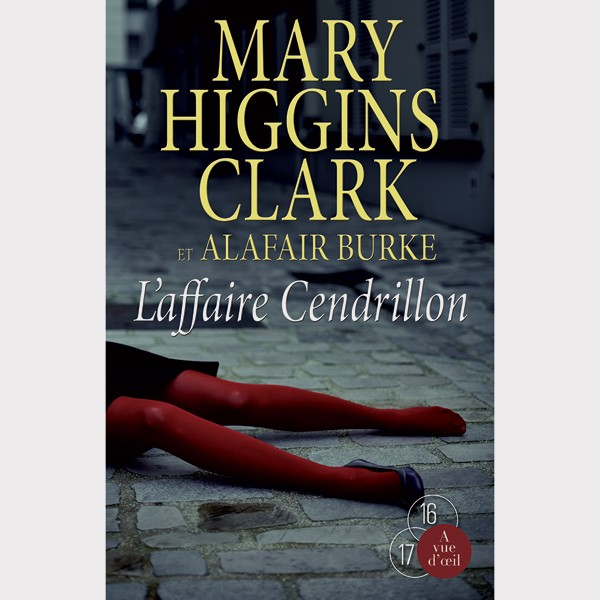 Livre gros caractères - L'Affaire Cendrillon - Higgins Clark Mary et Burke Alafair