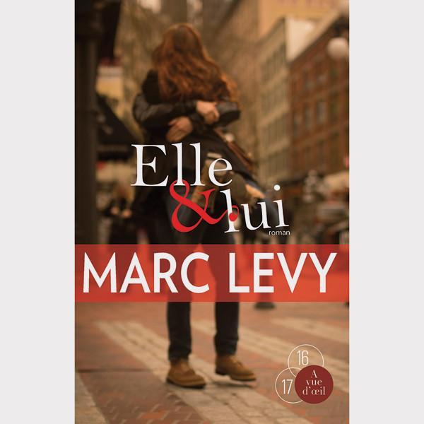 Livre gros caractères - Elle et lui - Levy Marc