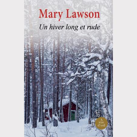 Livre gros caractères - Un hiver long et rude - Mary Lawson