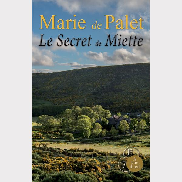 Livre gros caractères - Le Secret de Miette - Marie de Palet