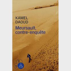 Livre gros caractères - Meursault, contre-enquête - Daoud Kamel