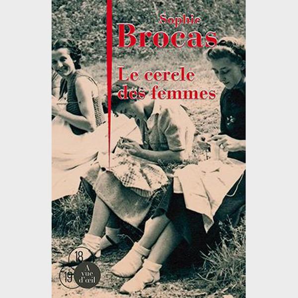Livre gros caractères - Le Cercle des femmes - Brocas Sophie