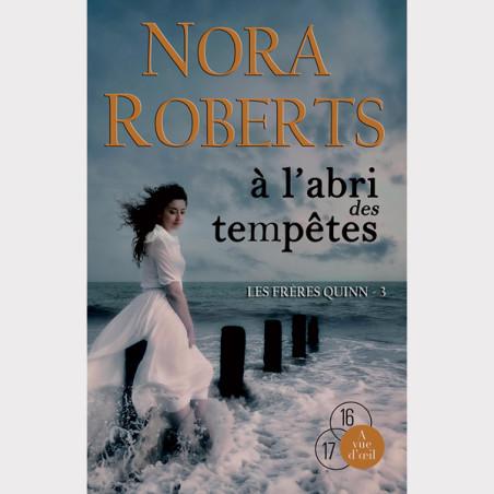 Livre gros caractères - Les Frères Quinn 3 – À l'abri des tempêtes - Roberts Nora