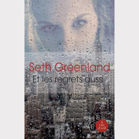 Livre gros caractères - Et les regrets aussi - Greenland Seth