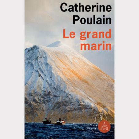 Livre gros caractères - Le Grand Marin - Poulain Catherine
