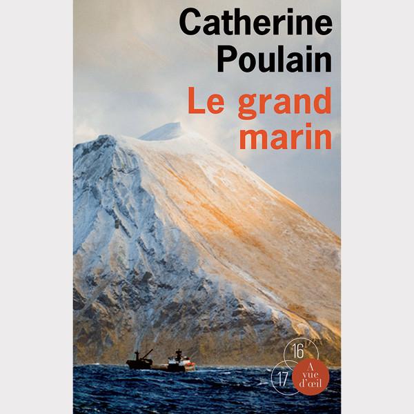 Le Grand Marin - Poulain Catherine