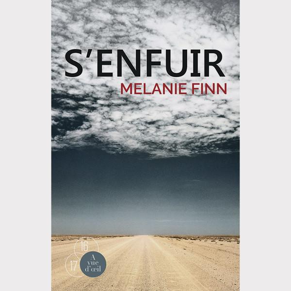 S'enfuir - Finn Melanie