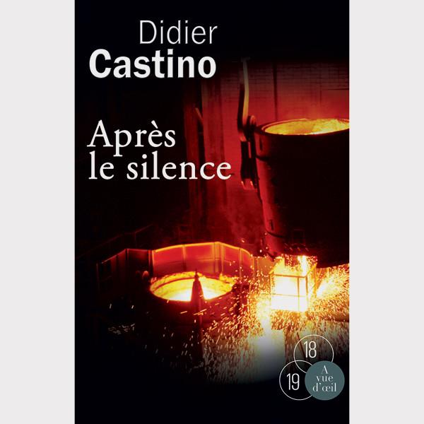 Après le silence - Castino Didier