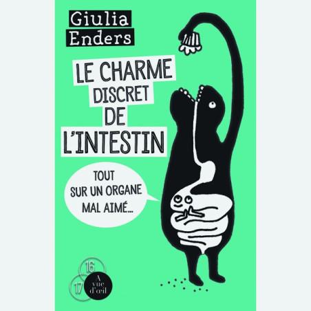 Livre gros caractères - Le Charme discret de l'intestin – Tout sur un organe mal aimé - Enders Giulia