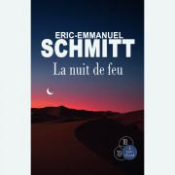 Livre gros caractères - La Nuit de feu - Schmitt Eric-Emmanuel