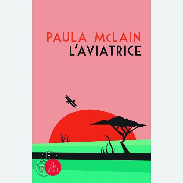 Livre gros caractères - L'Aviatrice - McLain Paula