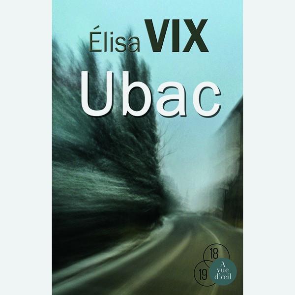 Livre gros caractères - Ubac - Vix Élisa