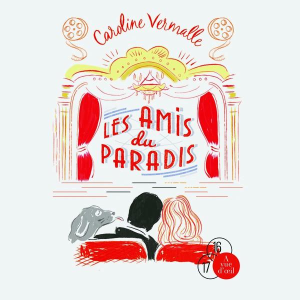 Livre gros caractères - Les Amis du Paradis - Vermalle Caroline
