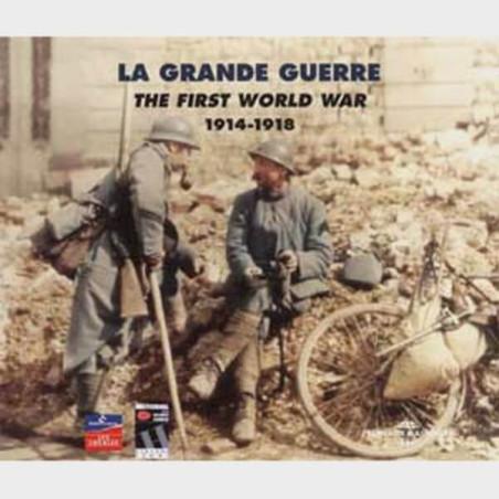Livre audio - LA GRANDE GUERRE VOL. 1 - ANTHOLOGIE 1914-1918