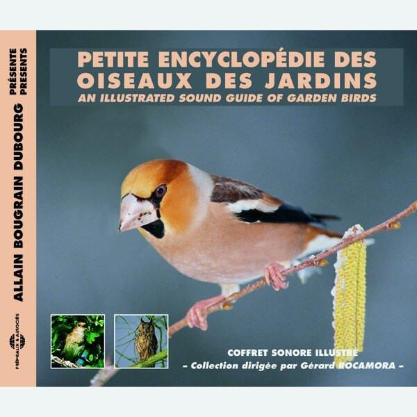 Livre audio - PETITE ENCYCLOPEDIE DES OISEAUX DES JARDINS