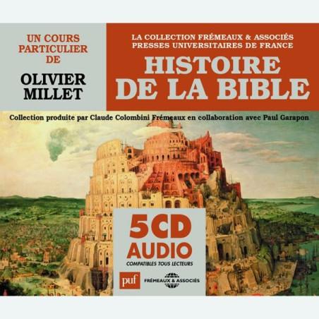 Livre audio - HISTOIRE DE LA BIBLE - UN COURS PARTICULIER DE OLIVIER MILLET