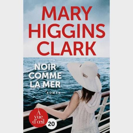 Livre gros caractères - noir comme la mer - Mary Higgins Clark