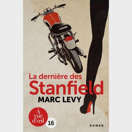 Livre gros caractères - La dernière des Stanfield - Marc Levy