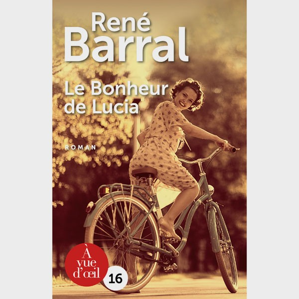 Livre gros caractères - Le bonheur de lucia - René Barral