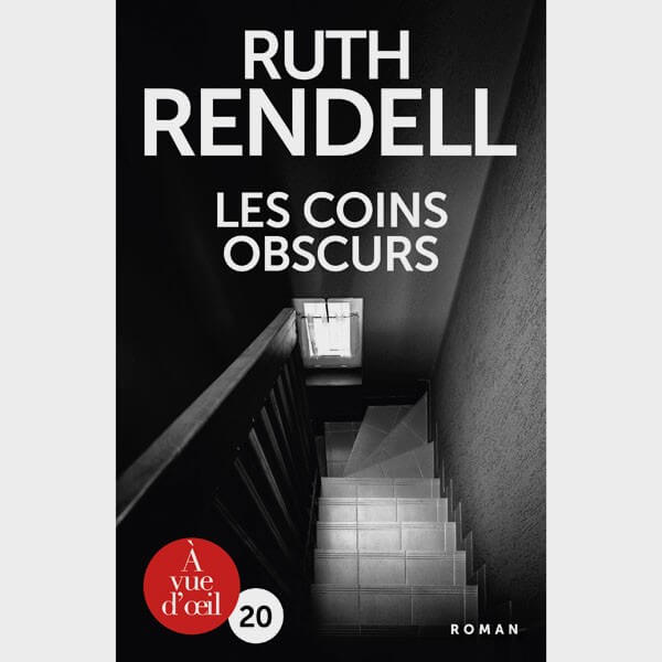 Livre gros caractères - Les coins obscurs - Ruth Rendell
