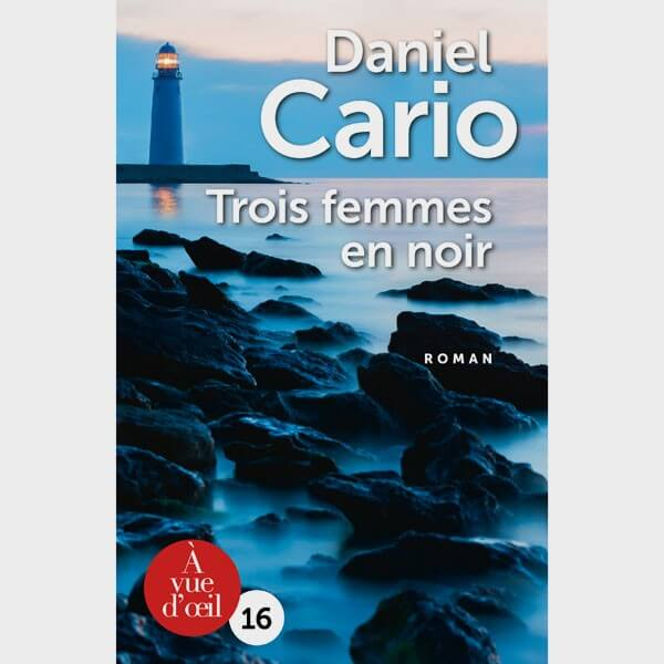 Livre gros caractères - Trois femmes en noir - Daniel Cario