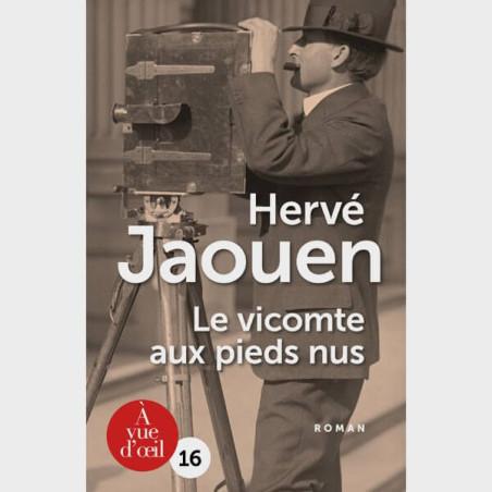 Livre gros caractères - Le vicomte aux pieds nus - Hervé Jaouen
