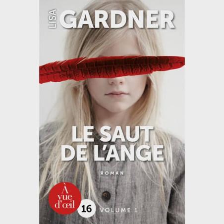 Livre gros caractères - Le saut de l'ange - Lisa Gardner